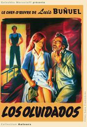 Olvidados (Los). Terre sans pain = hurdes (Las) / Luis Bunuel, réal. | Bunuel, Luis (1900-1983). Réalisateur