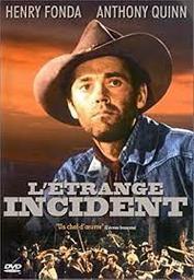L'étrange incident = The Ox-Bow incident / William A. Wellman, réal. | Wellman, William A.. Réalisateur