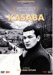 Kasaba / Nuri Bilge Ceylan, réal., scénario   Ceylan, Nuri Bilge. Réalisateur. Scénariste