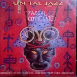Un tal jazz / Pascal Comelade, arr., p. et guit.   Comelade, Pascal. Interprète