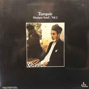 Musique Soufi, vol.2 / Turquie  