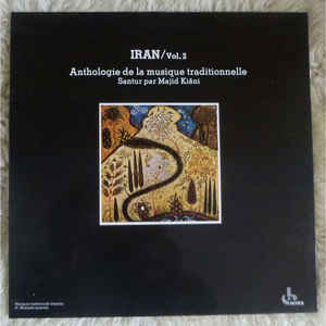 Iran. vol. 2 : anthologie de la musique traditionnelle / Iran |