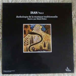 Iran. vol. 2 : anthologie de la musique traditionnelle / Iran |