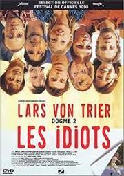 Les idiots = Idioterne / Lars von Trier, réal., scénario | Trier, Lars von (1956-....). Réalisateur. Scénariste