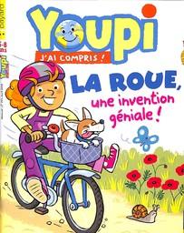 YOUPI : le petit curieux / dir. publ. Bernard Porte | Porte, Bernard. Dir. publ.