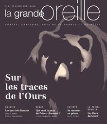 LA GRANDE OREILLE : atelier de littérature orale / dir. publ. Olivier Poubelle | Poubelle, Olivier. Metteur en scène ou réalisateur