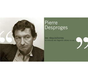 Les Réquisitoires du tribunal des flagrants délires. 3 / Pierre Desproges | Desproges, Pierre (1939-1988). Narrateur
