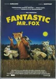 Fantastic Mr. Fox / Wes Anderson, réal.   Anderson, Wes. Réalisateur. Scénariste