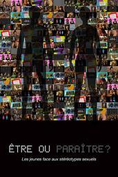 Etre ou paraître ? - Les Jeunes face aux stéréotypes sexuels = Staying Real - Teens Confront Sexual Stereotypes / Sophie Bissonnette, réal., scénario   Bissonnette, Sophie. Réalisateur. Scénariste