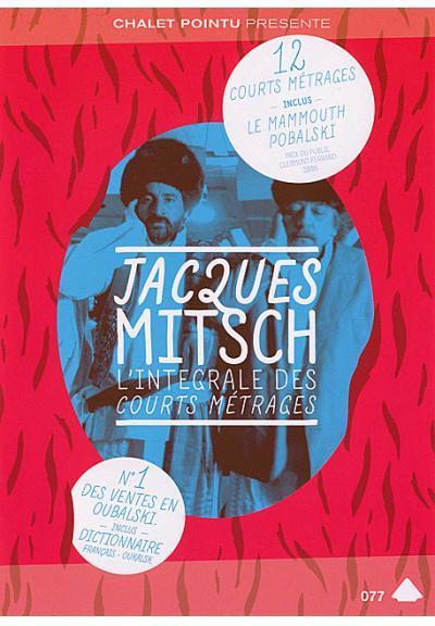 Jacques Mitsch - L'Intégrale des courts métrages / Jacques Mitsch, réal. | Mitsch, Jacques. Réalisateur. Scénariste