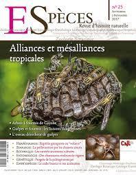 ESPECES : revue d'histoire naturelle : zoologie, botanique, géologie, entomologie, ornithologie... / dir. publ. Cécile Breton |