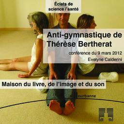 L' Anti-gymnastique de Thérèse Bertherat / Evelyne Calderini |