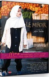Le miroir = Ayneh / Jafar Panahi, réal., scénario. | Panahi, Jafar. Réalisateur. Scénariste