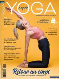 ESPRIT YOGA : énergie équilibre bien-être / dir. publ. Valérie Fouassier | Fouassier, Valérie. Metteur en scène ou réalisateur