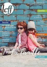 LCFF MAGAZINE : le magazine des francophiles francophones / dir. publ. Florence Teste |