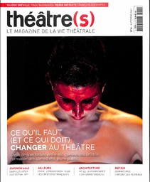 THEATRE S : le magazine de la vie théâtrale / dir. pul. Nicolas Marc |