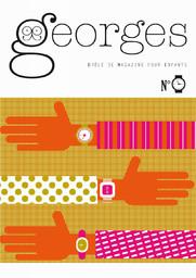 GEORGES : le drôle de magazine pour enfants pas encore adultes  