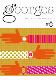 GEORGES : le drôle de magazine pour enfants pas encore adultes |