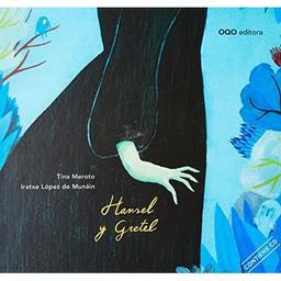Hansel y Gretel : a partir del cuento de los hermanos Grimm = [Hansel et Gretel] / Texto de Tina Meroto   Meroto, Tina. Auteur