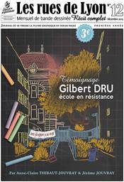 Gilbert Dru : école en résistance / Anne-Claire Thibaut-Jouvray et Jérôme Jouvray | Jouvray, Jérôme (1973-...). Auteur