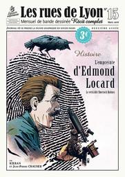 empreinte d'Edmond Locard (L') : Le véritable sherlock Holmes / scénario Jean-Pierre Crauser | Jouvray, Olivier (1970-...). Auteur