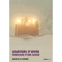 Quartiers d'hiver  : ethnologie d'une saison / Marin de La Soudière  