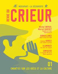 REVUE DU CRIEUR : mediapart-la découverte / dir. publ. Edwy Plenel | Plenel, Edwy (1952-....). Directeur de publication