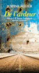 De l'ardeur : histoire de Razan Zaitouneh, avocate syrienne / Justine Augier | Augier, Justine (1978-....). Auteur