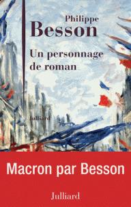 Un personnage de roman / Philippe Besson | Besson, Philippe (1967-....). Auteur