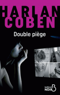Double piège / Harlan Coben | Coben, Harlan (1962-....). Auteur