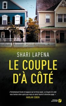 Le couple d'à côté / Shari Lapena   Lapena, Shari. Auteur
