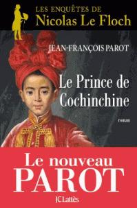 Le prince de Cochinchine / Jean-François Parot | Parot, Jean-François (1946-....). Auteur