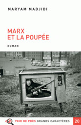 Marx et la poupée / Maryam Madjidi  