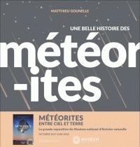 Une belle histoire des météorites / Matthieu Gounelle | Gounelle, Matthieu. Auteur