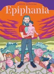Epiphania / Ludovic Debeurme | Debeurme, Ludovic. Auteur. Illustrateur