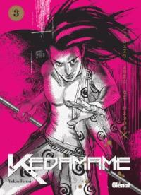 Kedamame . 3 / Yukio Tamai | Tamai, Yukio. Auteur. Illustrateur