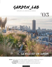 Garden-Lab : Explore les jardins de demain. 5 / Cécile Christophe, Sylvie Ligny   Christophe, Cécile. Auteur