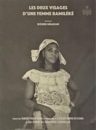 Les deux [2] visages d'une femme Bamiléké / Rosine Mbakam, réal.  