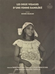 Les deux [2] visages d'une femme Bamiléké / Rosine Mbakam, réal. | Mbakam, Rosine. Réalisateur. Scénariste