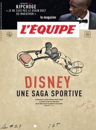 L' EQUIPE MAGAZINE. 1900, 15/12/2018 : Disney : une saga sportive |