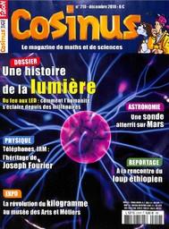COSINUS. 210, 01/12/18 : Une histoire de la lumière : du feu aux LED |