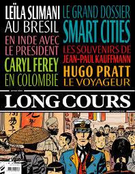 SPECIMENS. Long cours n°10, 01/01/2019 : Smart cities, les villes du futur / Caryl Férey, Leïla Slimani, David Vann... | Férey, Caryl (1967-....). Auteur