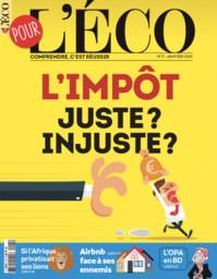 SPECIMENS. Pour l'éco n°5, 01/01/2019 : L'impôt : juste ? injuste ? | Marchand, Stéphane (1961-....). Directeur de publication