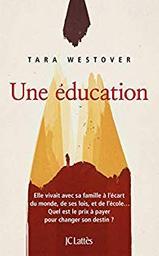 Une éducation / Tara Westover |