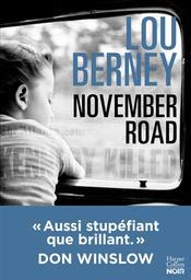 November Road / Lou Berney | Berney, Lou. Auteur
