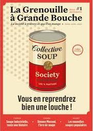 SPECIMENS. LA GRENOUILLE A GRANDE BOUCHE n°1, 01/03/2019 : Vous en reprendrez bien une louche ! / édito de François Régis Gaudry | Gaudry, François-Régis. Préfacier, etc.