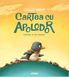 Cartea cu Apolodor = [Le livre avec Apolodor] / Gellu Naum | Naum, Gellu (1915-2001). Auteur