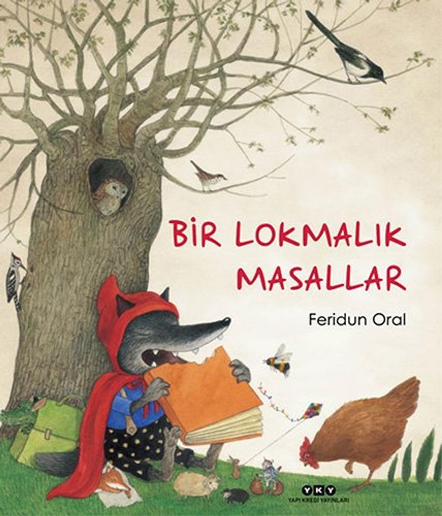 Bir Lokmalik Masallar = [Les comptes à croquer] / Feridun Oral |