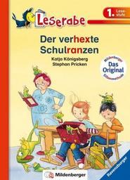 Der Verherxte Schulranzen / Katja Königsberg | Königsberg, Katja. Auteur