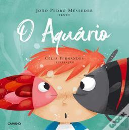 O Aquario = [L'aquarium] / Joao Pedro Messeder   Messeder, Joao Pedro. Auteur